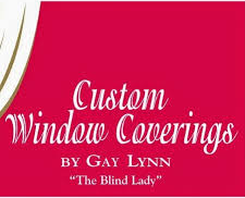 Custom Window Coverings By Gay Lynn