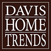 Davis Home Trends