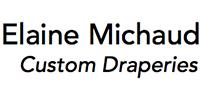 Elaine Michaud Custom Draperies