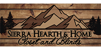 Sierra Hearth & Home, Closets & Blinds